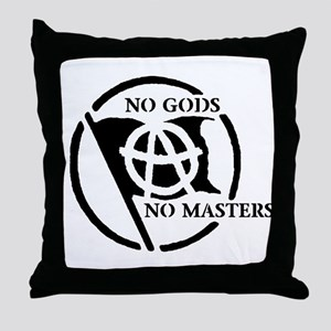 NO GODS NO MASTERS Throw Pillow