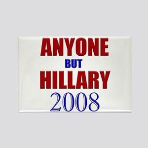 Anyone But Hillary 2008 Rectangle Magnet