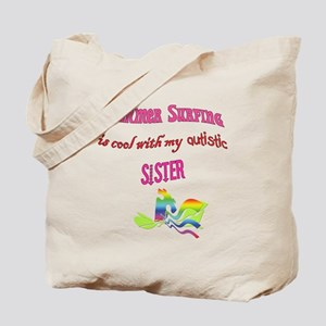 cool autisic sister Tote Bag