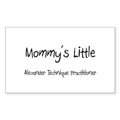 Mommy's Little Alexander Technique Practitioner St