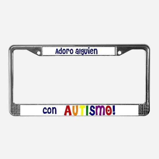 """Adoro alguien..."" License Plate Frame"