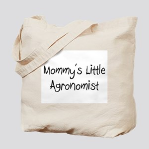 Mommy's Little Agronomist Tote Bag