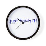 just Faith it! Wall Clock