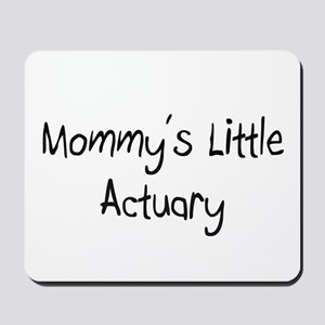 Mommy's Little Actuary Mousepad