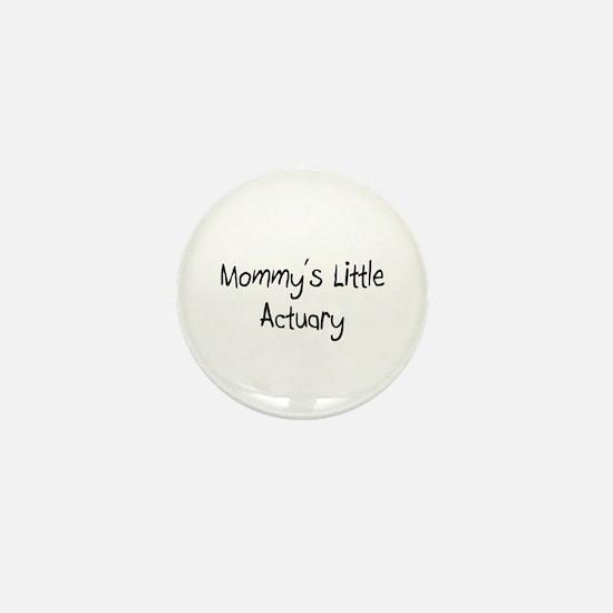 Mommy's Little Actuary Mini Button