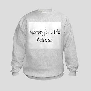 Mommy's Little Actress Kids Sweatshirt