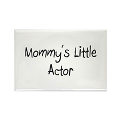 Mommy's Little Actor Rectangle Magnet (10 pack)