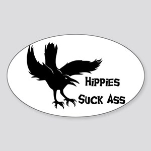 Hippies Suck Ass Oval Sticker