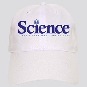 eda72c714fd Science Doesn t Care What You Believe Cap