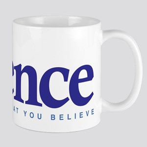 Science Doesn't Care What You Believe Mug