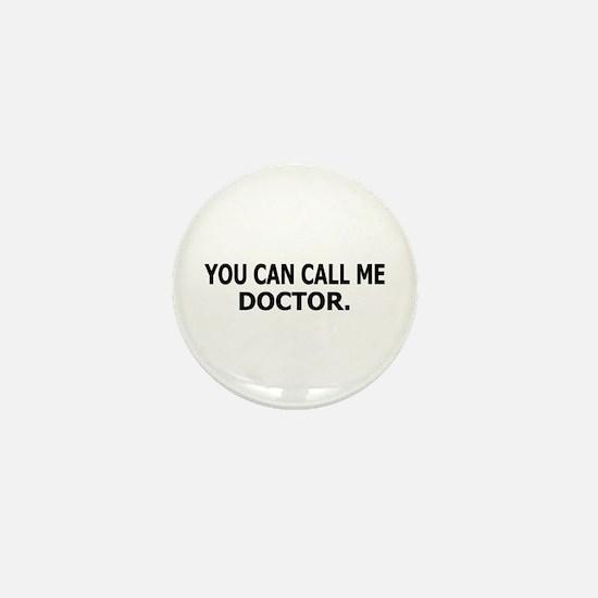 Call Me Doctor Mini Button