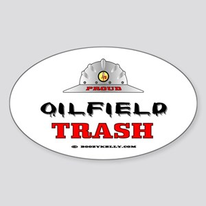 Oilfield Trash Oval Sticker