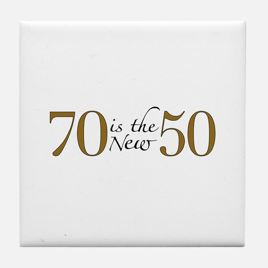 70 is the new 50 Tile Coaster