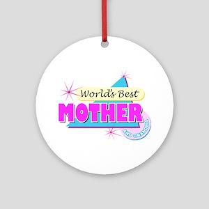 Worlds Best Mother & Grandma Ornament (Round)