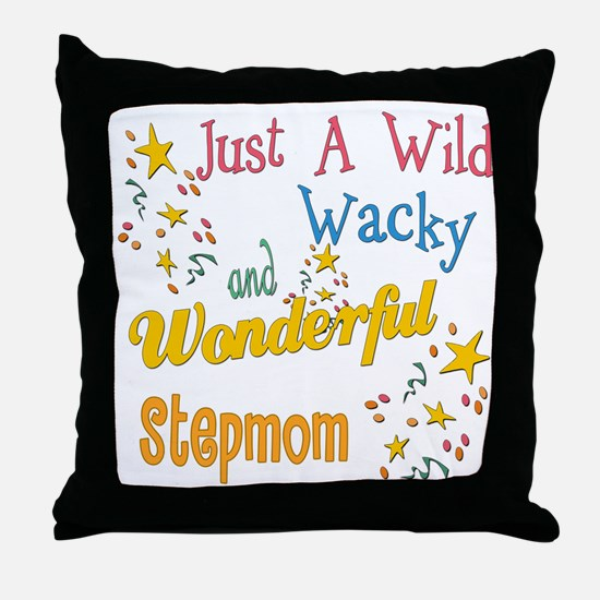 Wild Wacky Step Mom Throw Pillow