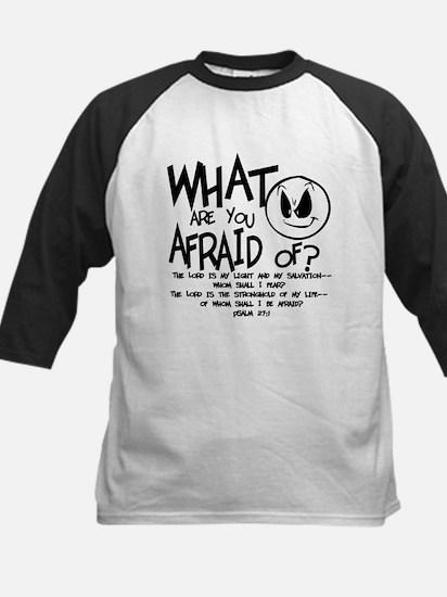 Afraid? Baseball Jersey