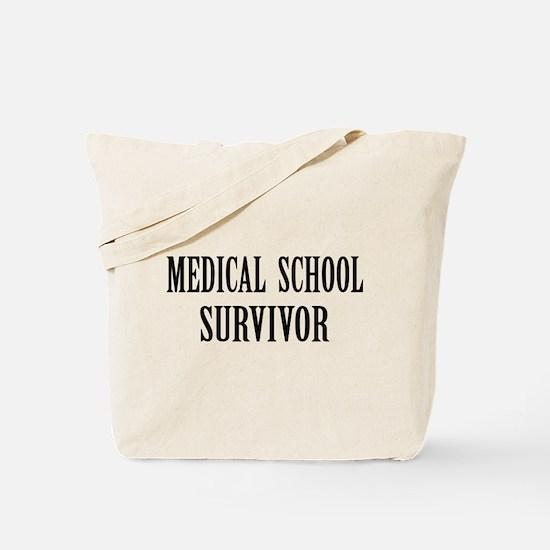 Survived Med School Tote Bag