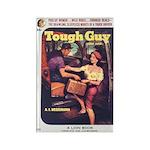 """Frig. Magnet - """"Tough Guy"""""""