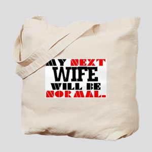 MY NEXT WIFE Tote Bag