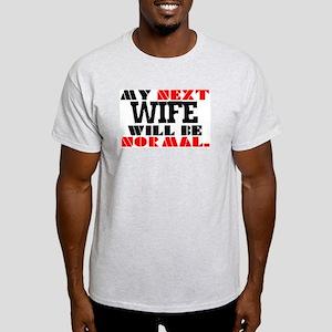 MY NEXT WIFE Ash Grey T-Shirt