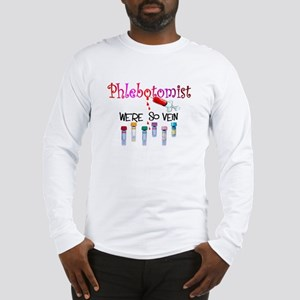 Phlebotomist Long Sleeve T-Shirt