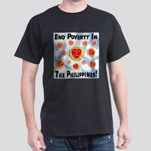 End Poverty In The Philippine Dark T-Shirt