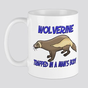 Wolverine Trapped In A Man's Body Mug