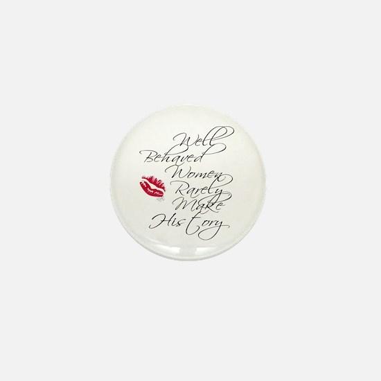 Well Behaved Women Mini Button