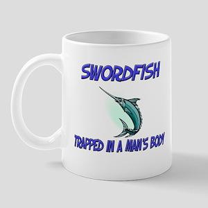 Swordfish Trapped In A Man's Body Mug
