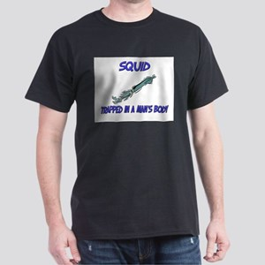 Squid Trapped In A Man's Body Dark T-Shirt