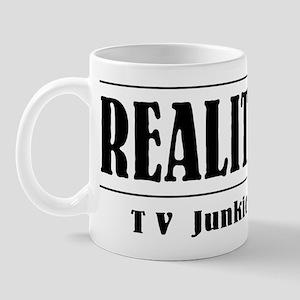 Reality TV Junkie Mug