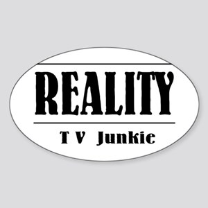 Reality TV Junkie Oval Sticker