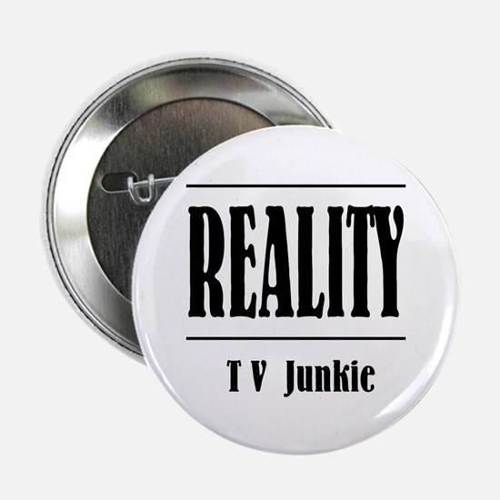 Reality TV Junkie Button