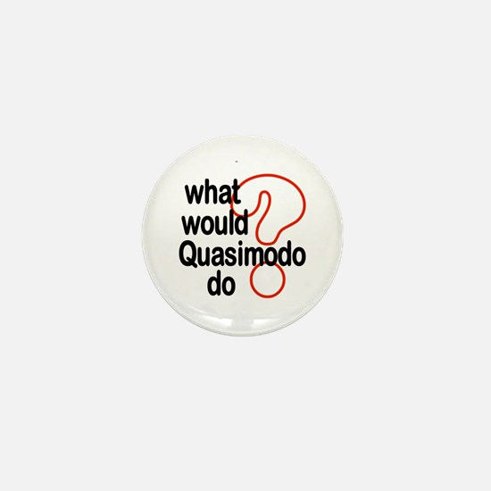 Quasimodo Mini Button