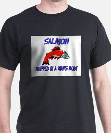 Salmon Trapped In A Man's Body T-Shirt