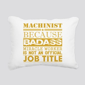 Machinist Because Miracl Rectangular Canvas Pillow