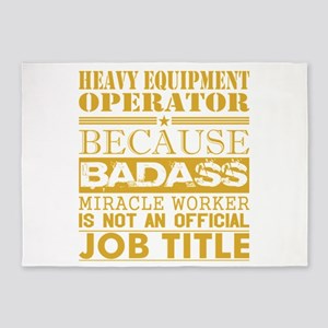 Heavy Equip Operator Because Miracl 5'x7'Area Rug