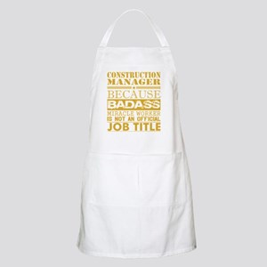 Construction Managr Because Miracle Wo Light Apron