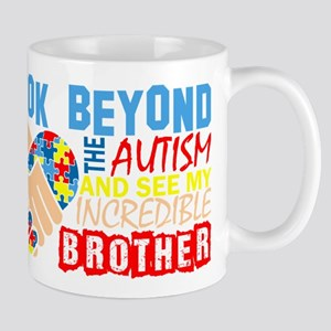 Look Beyond Autism And See My Incredible Brot Mugs