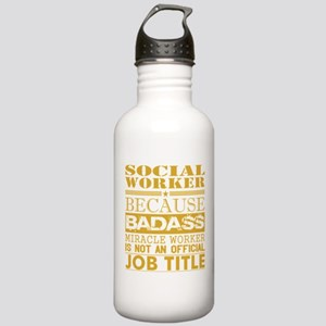 Social Worker Because Stainless Water Bottle 1.0L