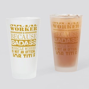 Social Worker Because Miracle Worke Drinking Glass