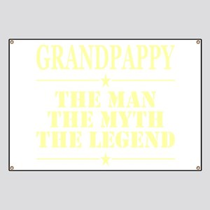 Grandpappy The Man The Myth The Legend Banner
