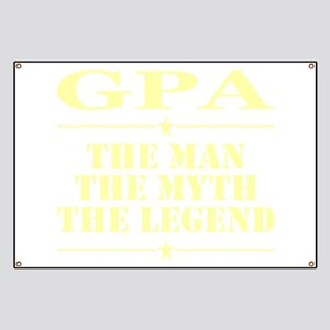 Gpa The Man The Myth The Legend Banner