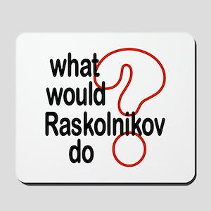 Raskolnikov Mousepad