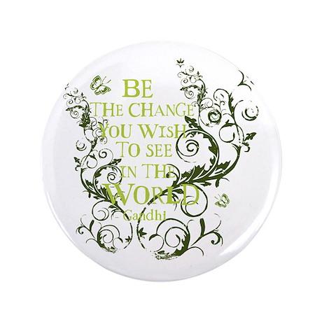 """Gandhi Vine - Be the change - Green 3.5"""" Button"""