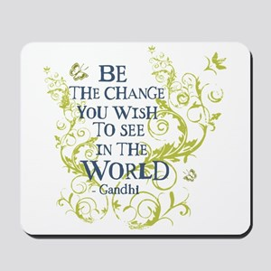 Gandhi Vine - Be the change - Blue & Green Mousepa