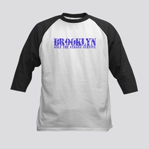Brooklyn - Only The Strong Kids Baseball Jersey