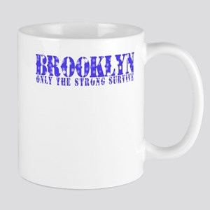 Brooklyn - Only The Strong Mug