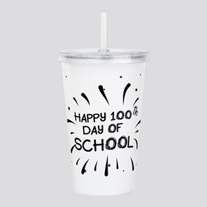 Happy 100th Day Of Sch Acrylic Double-wall Tumbler