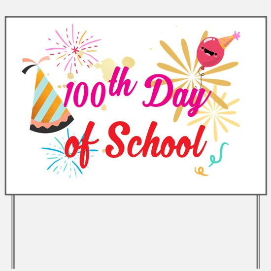 Cool 100th day of school Yard Sign